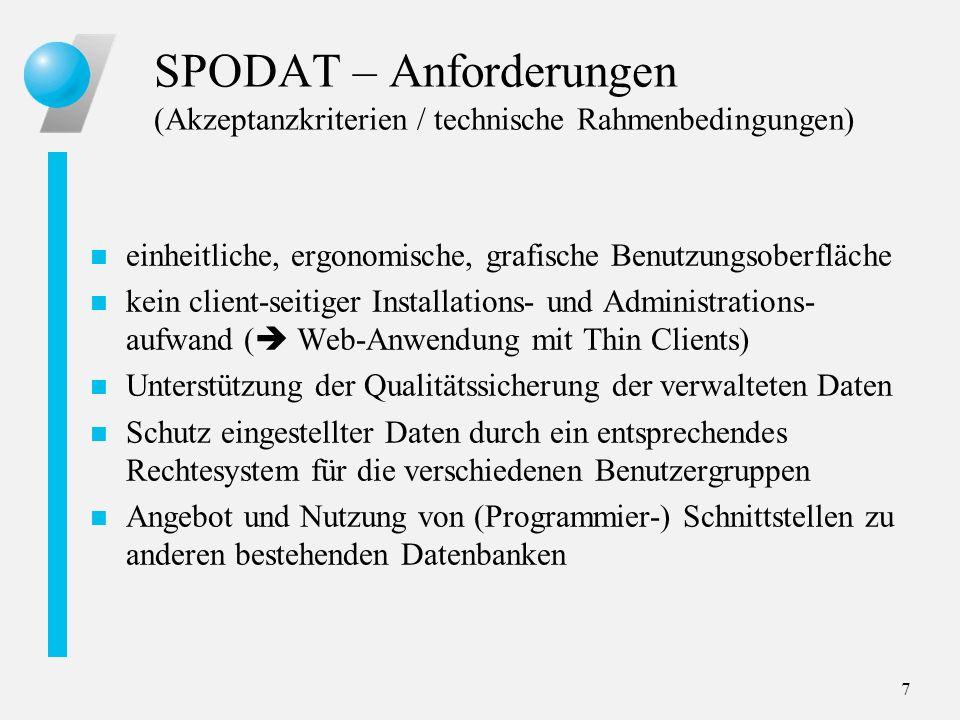SPODAT – Anforderungen (Akzeptanzkriterien / technische Rahmenbedingungen)