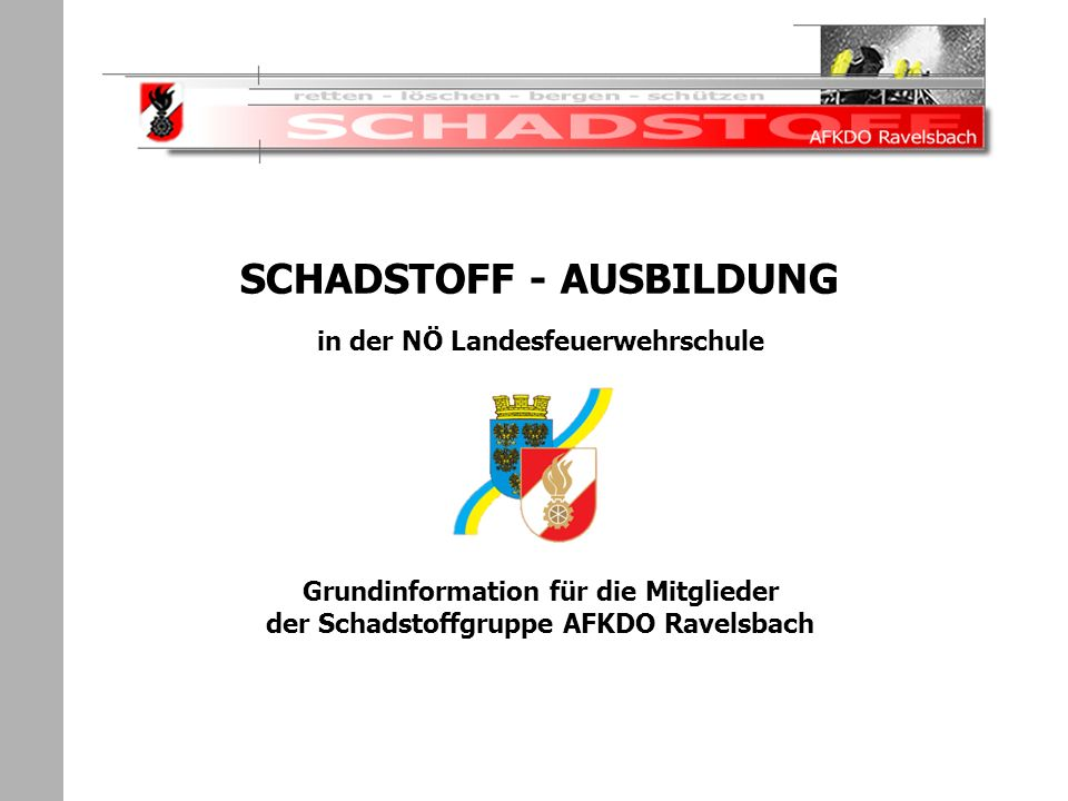 SCHADSTOFF - AUSBILDUNG in der NÖ Landesfeuerwehrschule