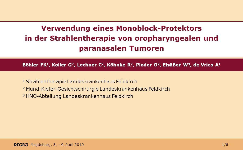 Verwendung eines Monoblock-Protektors