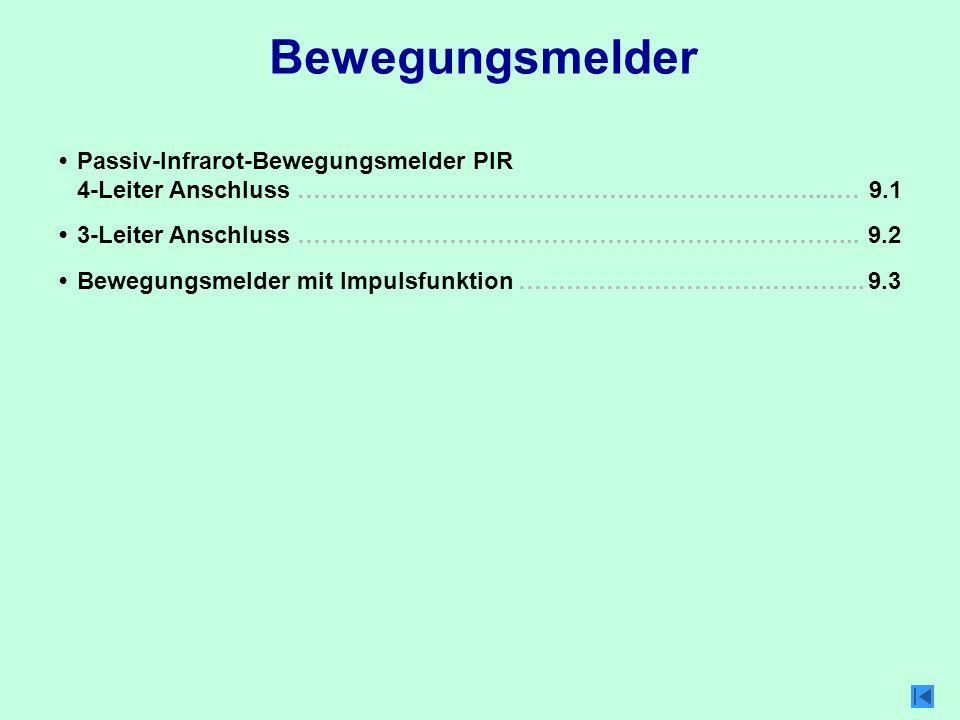 Bewegungsmelder • Passiv-Infrarot-Bewegungsmelder PIR 4-Leiter Anschluss …………………………………….…………………....…