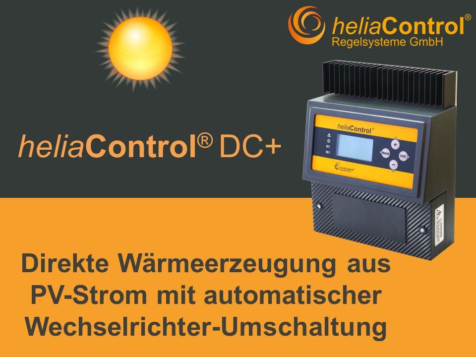 heliaControl® DC+ Direkte Wärmeerzeugung aus PV-Strom mit automatischer Wechselrichter-Umschaltung