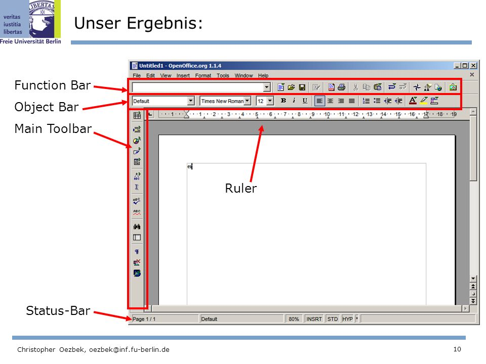 Unser Ergebnis: Function Bar Object Bar Main Toolbar Ruler Status-Bar