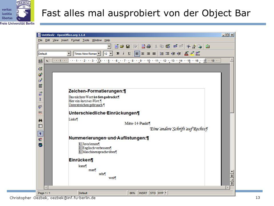 Fast alles mal ausprobiert von der Object Bar