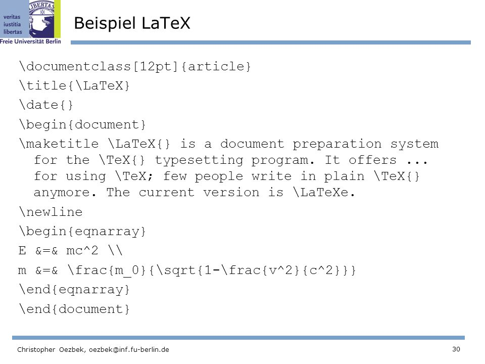 Beispiel LaTeX \documentclass[12pt]{article} \title{\LaTeX} \date{}