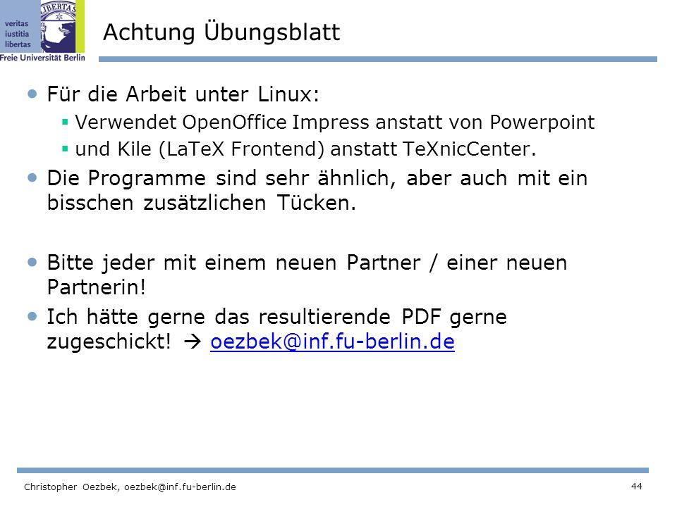 Achtung Übungsblatt Für die Arbeit unter Linux: