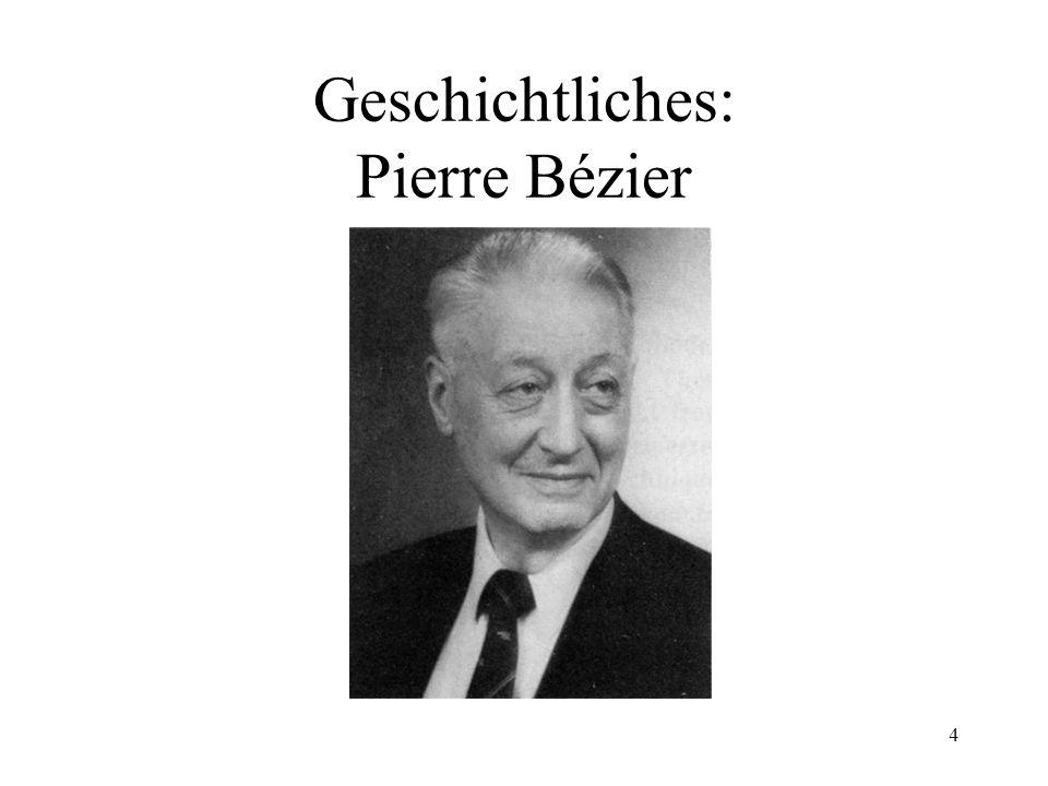 Geschichtliches: Pierre Bézier