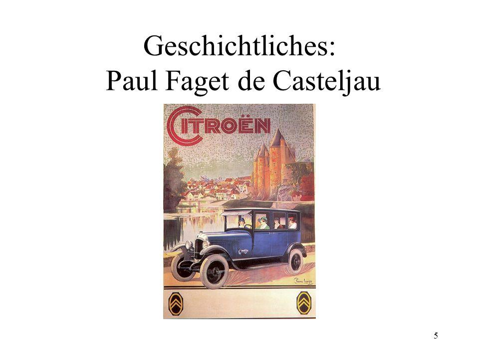 Geschichtliches: Paul Faget de Casteljau