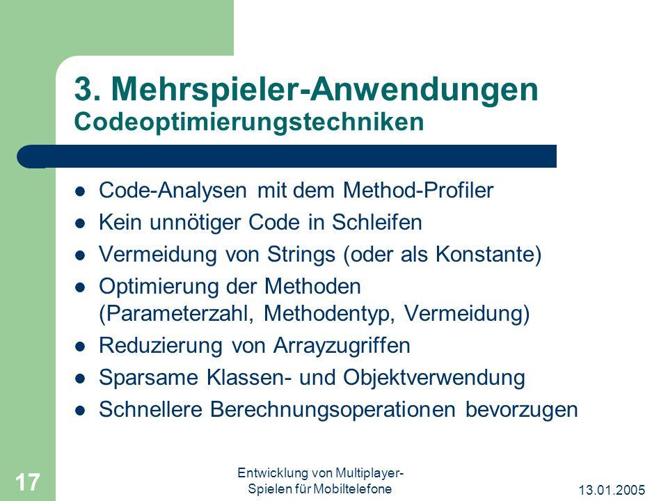 3. Mehrspieler-Anwendungen Codeoptimierungstechniken