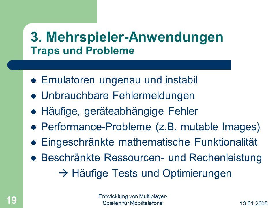 3. Mehrspieler-Anwendungen Traps und Probleme