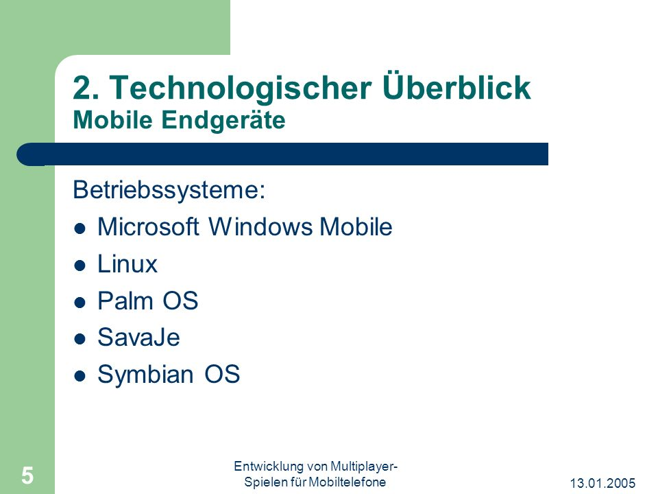 2. Technologischer Überblick Mobile Endgeräte