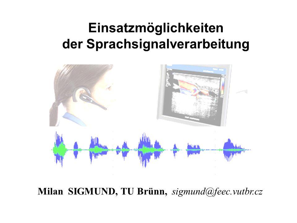 Einsatzmöglichkeiten der Sprachsignalverarbeitung