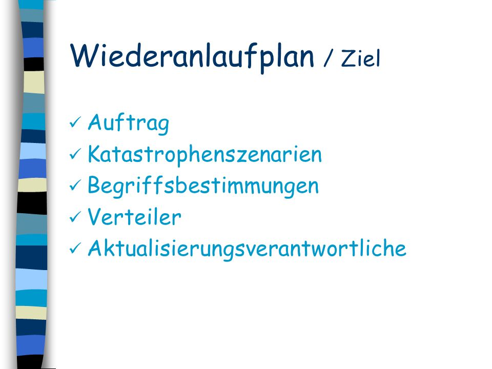 Wiederanlaufplan / Ziel