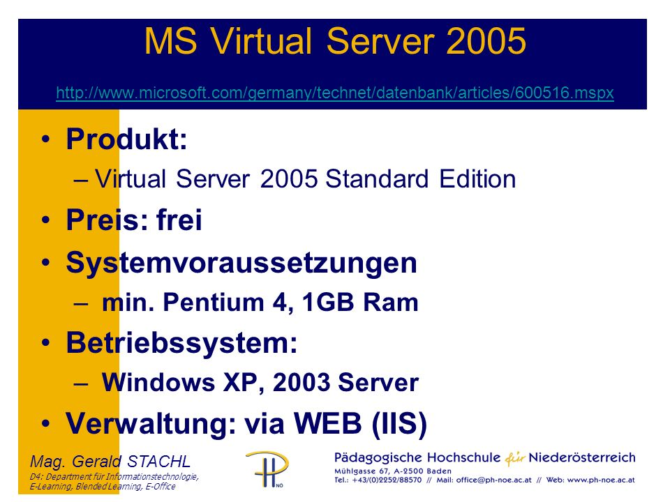 MS Virtual Server 2005 http://www. microsoft