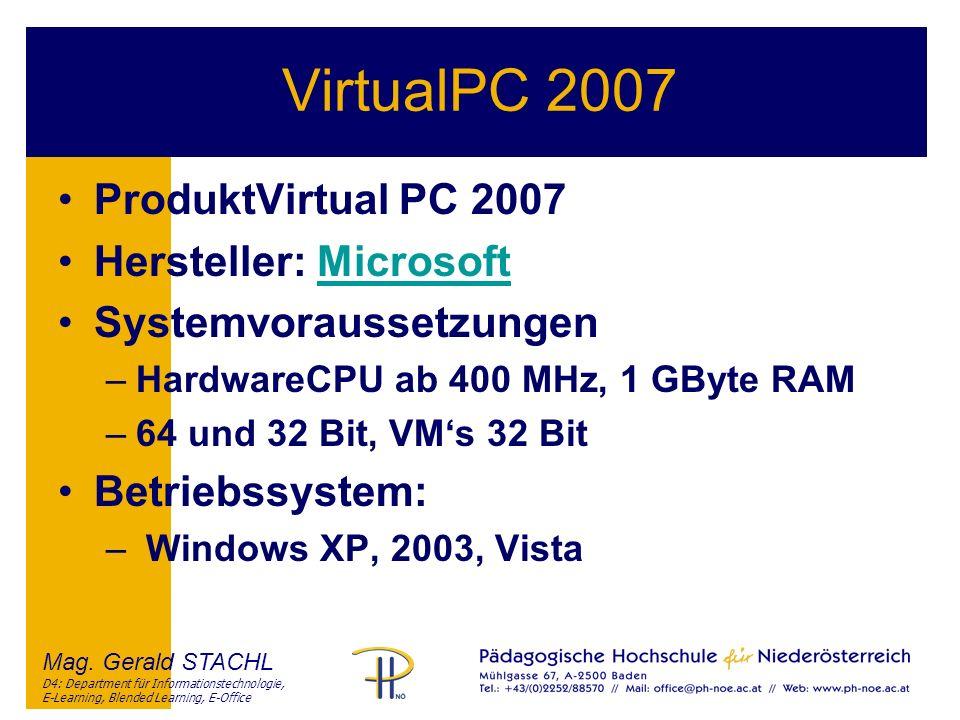 VirtualPC 2007 ProduktVirtual PC 2007 Hersteller: Microsoft