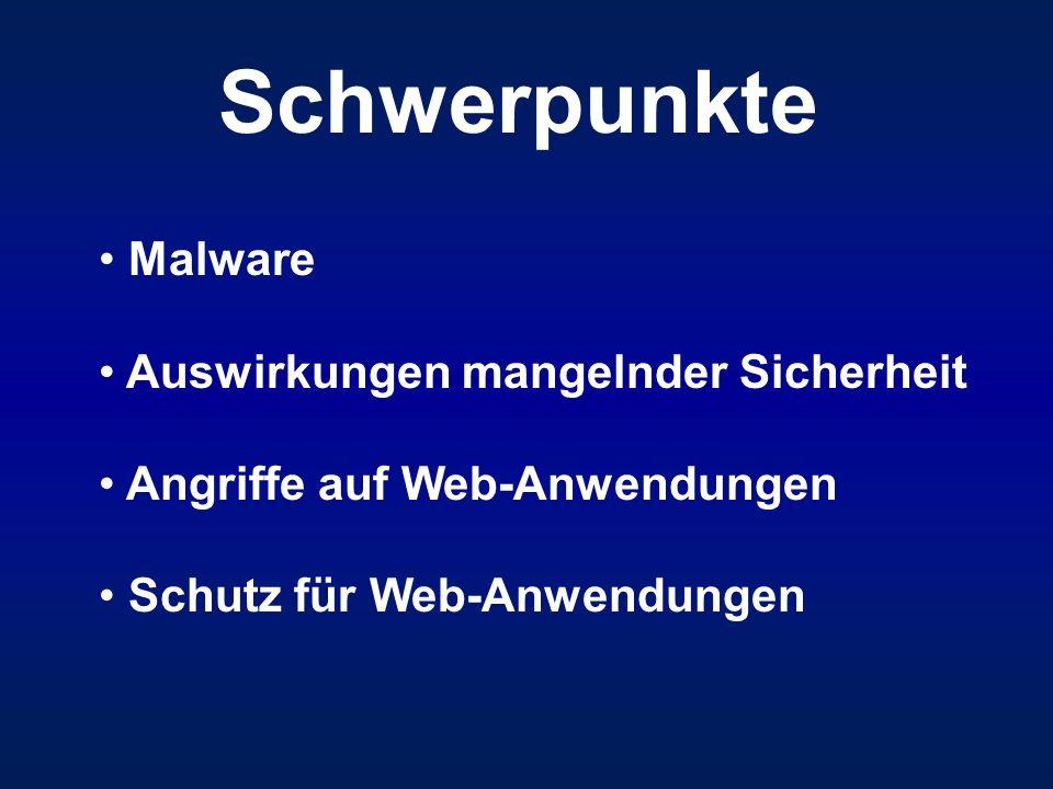 Schwerpunkte Malware Auswirkungen mangelnder Sicherheit