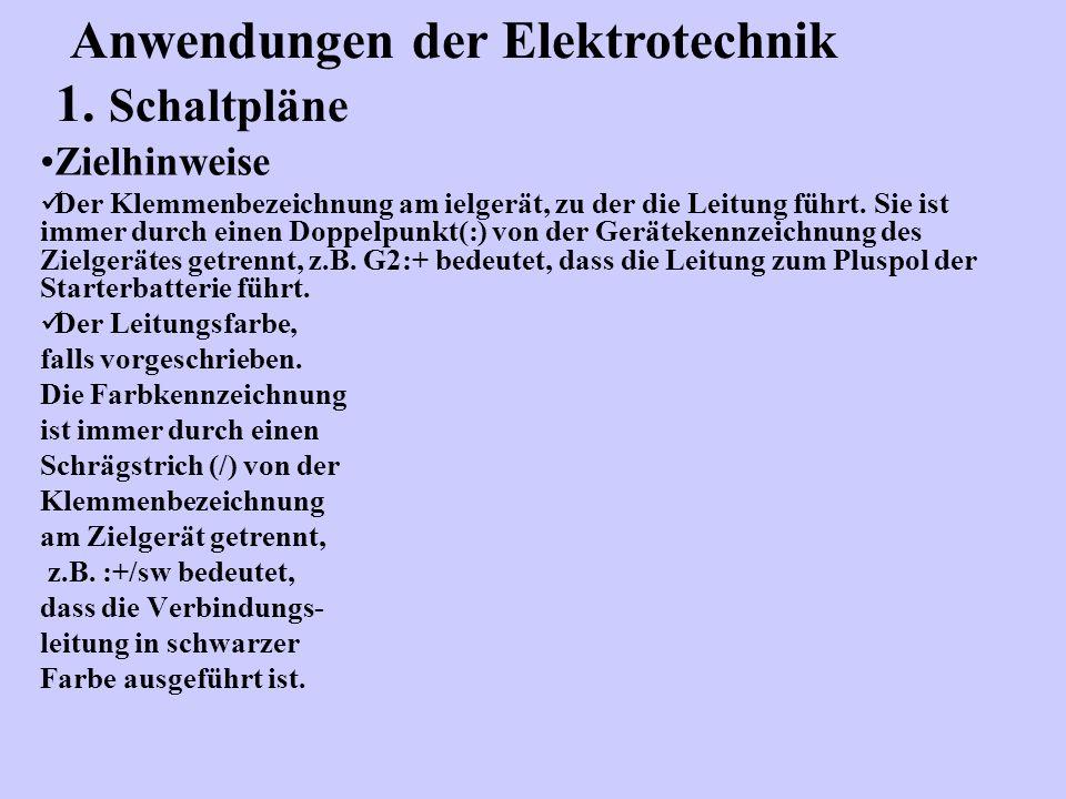 Anwendungen der Elektrotechnik 1. Schaltpläne