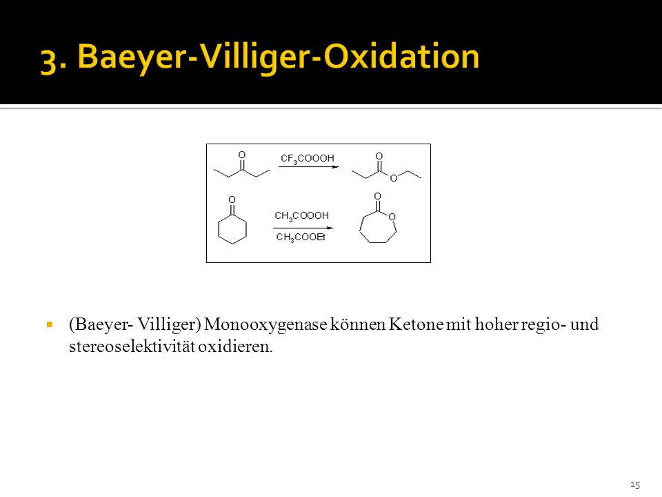 3. Baeyer-Villiger-Oxidation