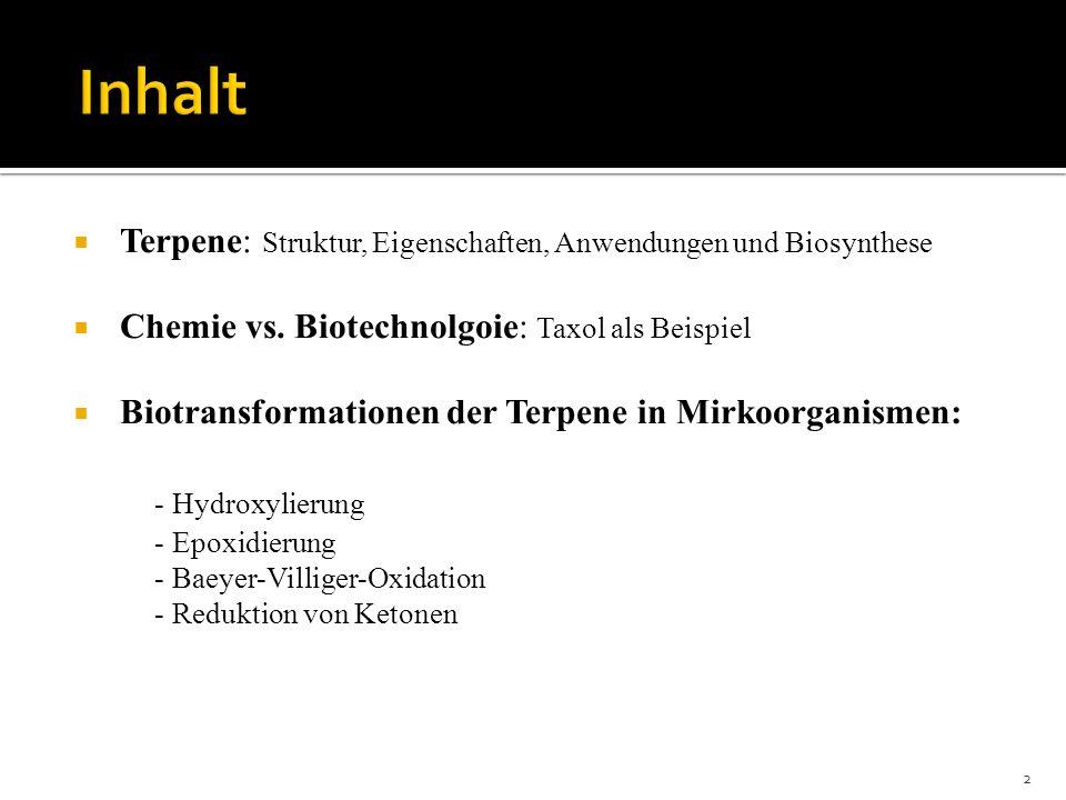 Inhalt Terpene: Struktur, Eigenschaften, Anwendungen und Biosynthese