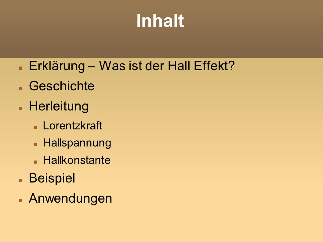 Inhalt Erklärung – Was ist der Hall Effekt Geschichte Herleitung