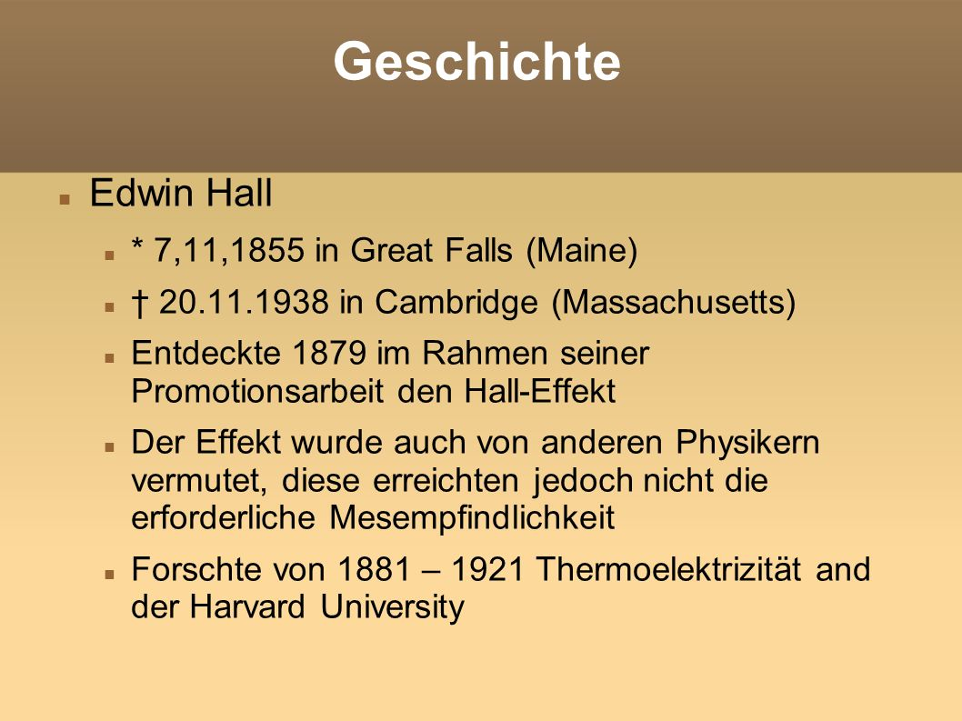 Geschichte Edwin Hall * 7,11,1855 in Great Falls (Maine)