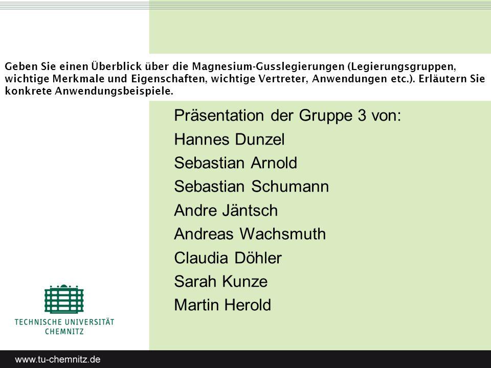 Präsentation der Gruppe 3 von: Hannes Dunzel Sebastian Arnold
