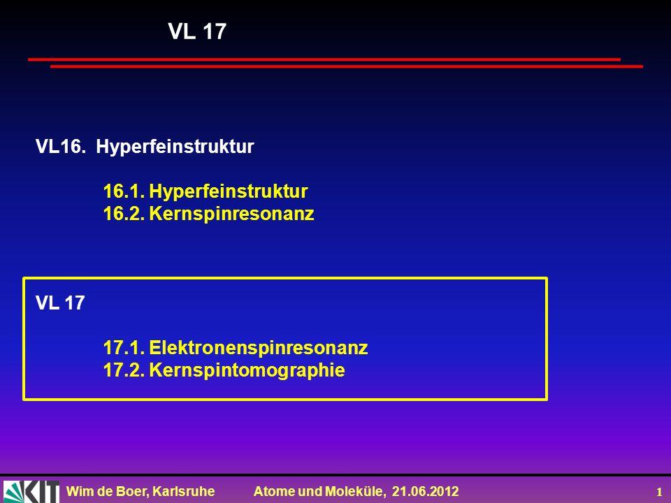 VL 17 VL16. Hyperfeinstruktur 16.1. Hyperfeinstruktur