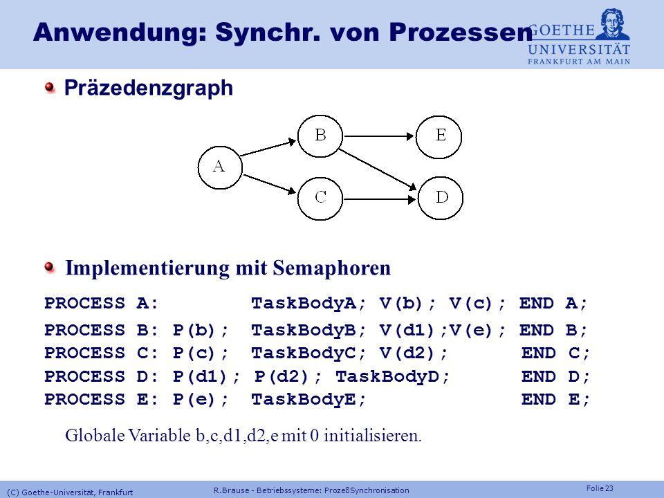 Anwendung: Synchr. von Prozessen
