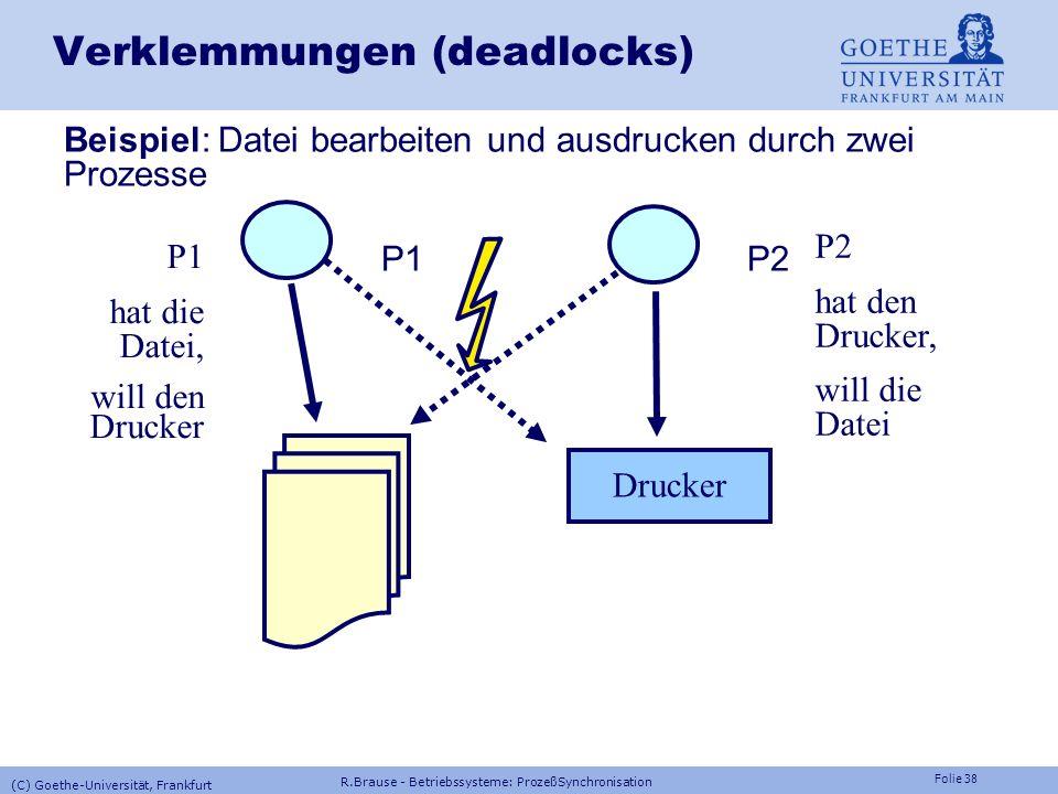 Verklemmungen (deadlocks)