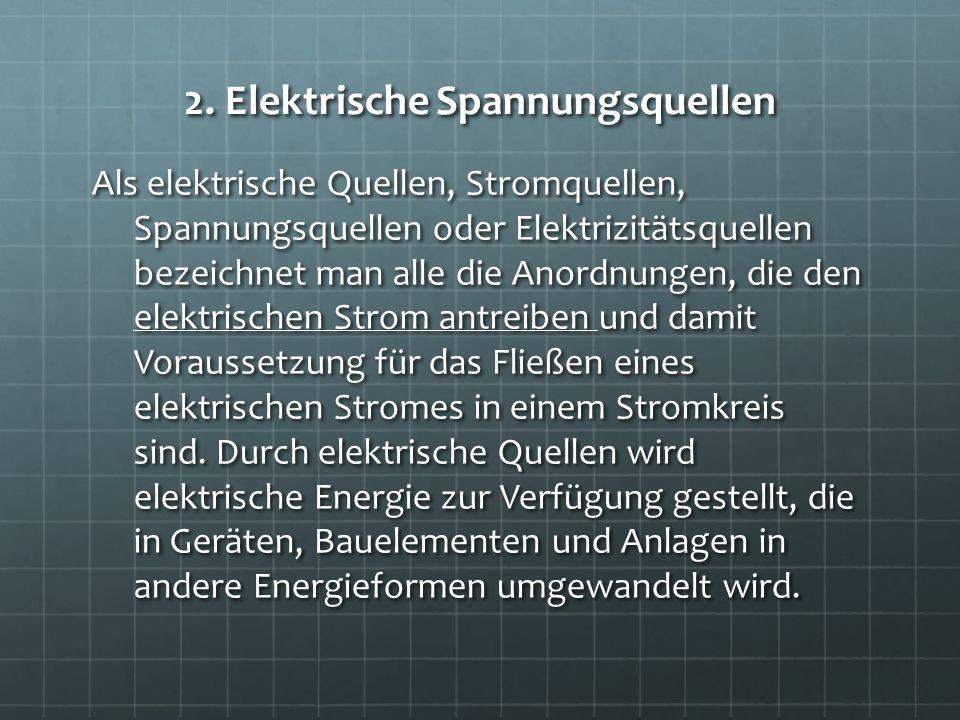 2. Elektrische Spannungsquellen