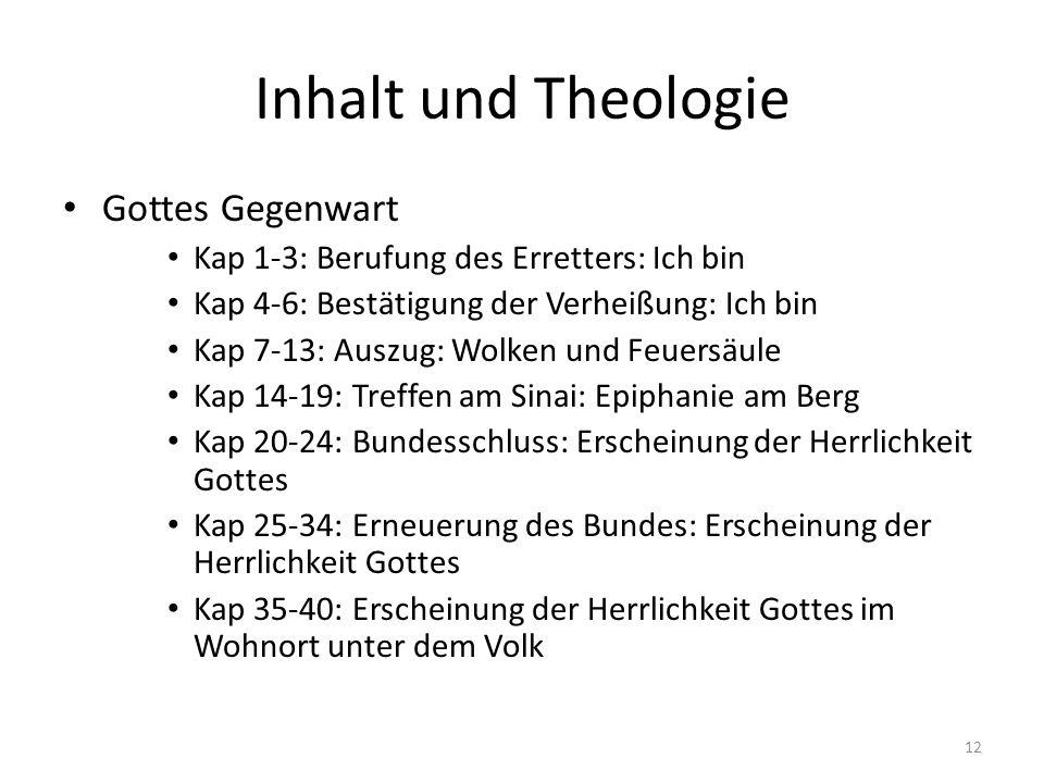 Inhalt und Theologie Gottes Gegenwart