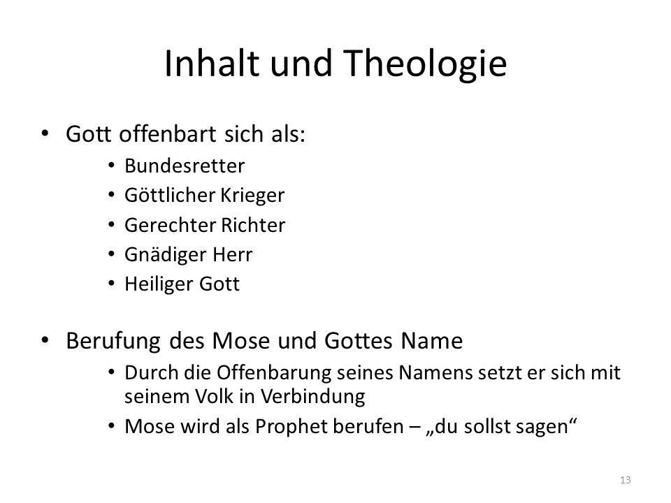 Inhalt und Theologie Gott offenbart sich als: