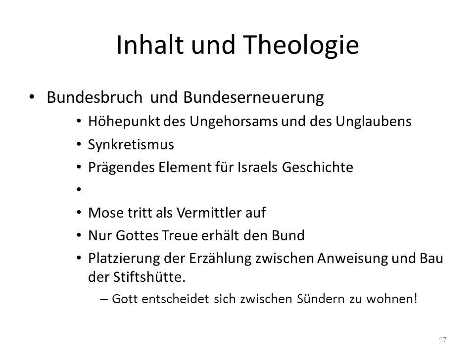 Inhalt und Theologie Bundesbruch und Bundeserneuerung
