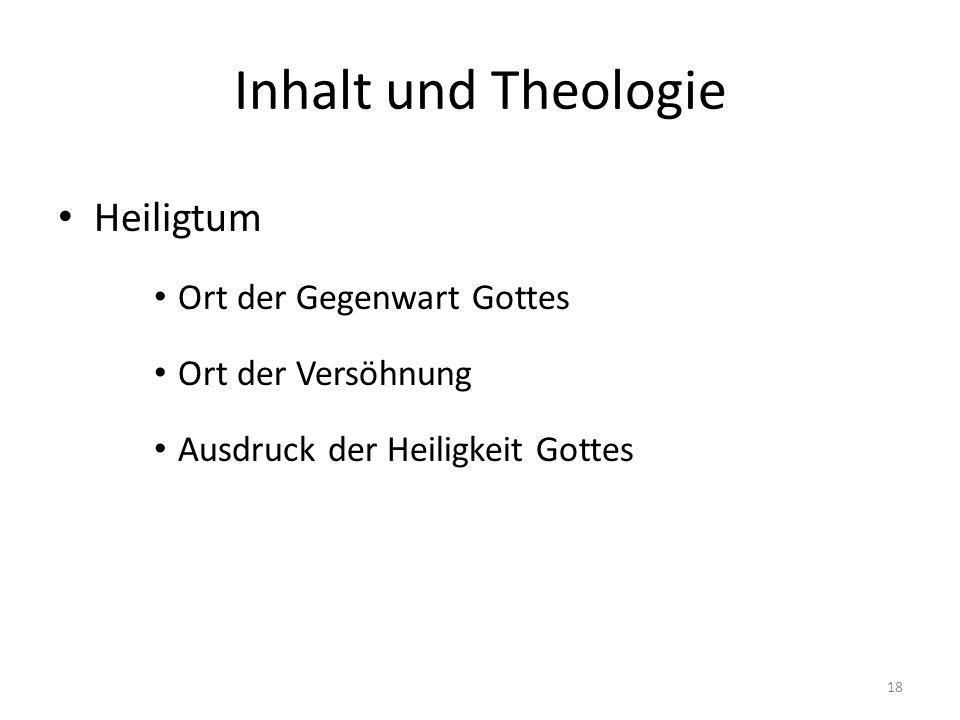 Inhalt und Theologie Heiligtum Ort der Gegenwart Gottes