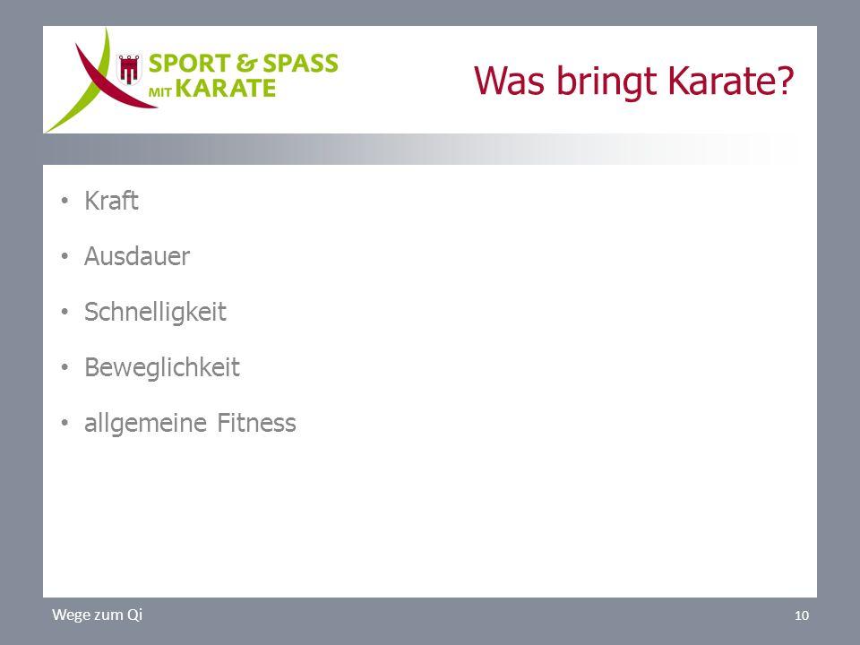 Was bringt Karate Kraft Ausdauer Schnelligkeit Beweglichkeit