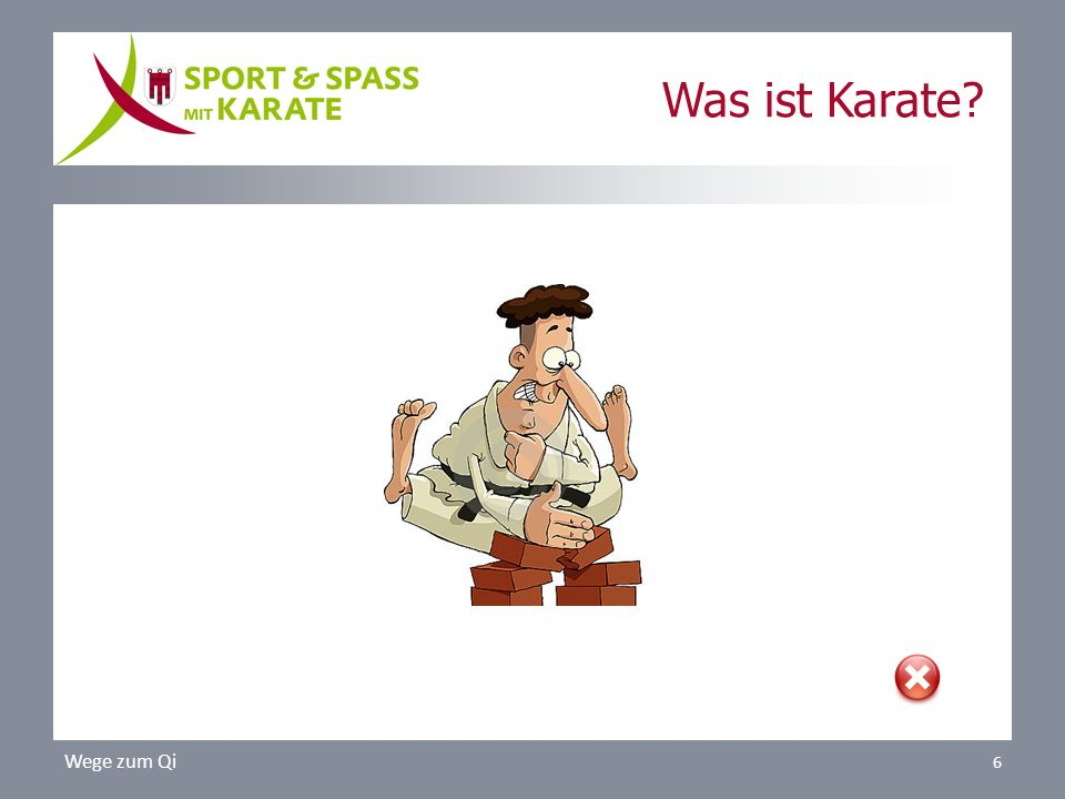 Was ist Karate Wege zum Qi