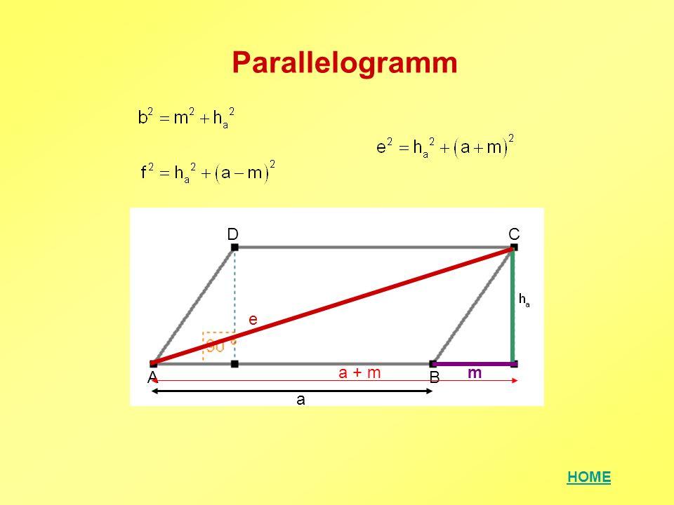 Parallelogramm D C e a + m m A B a