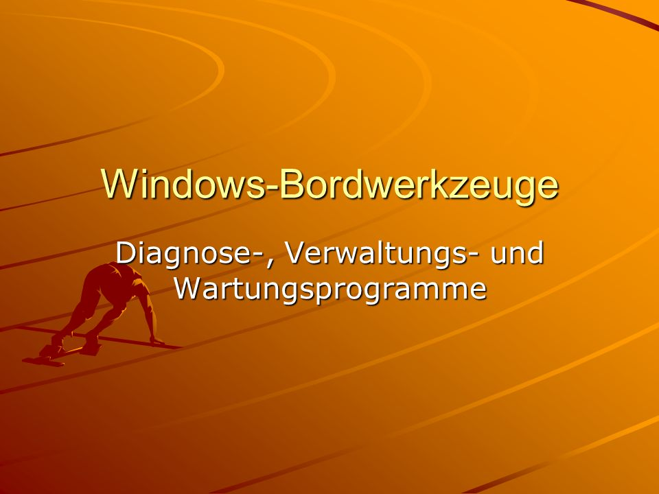 Windows-Bordwerkzeuge
