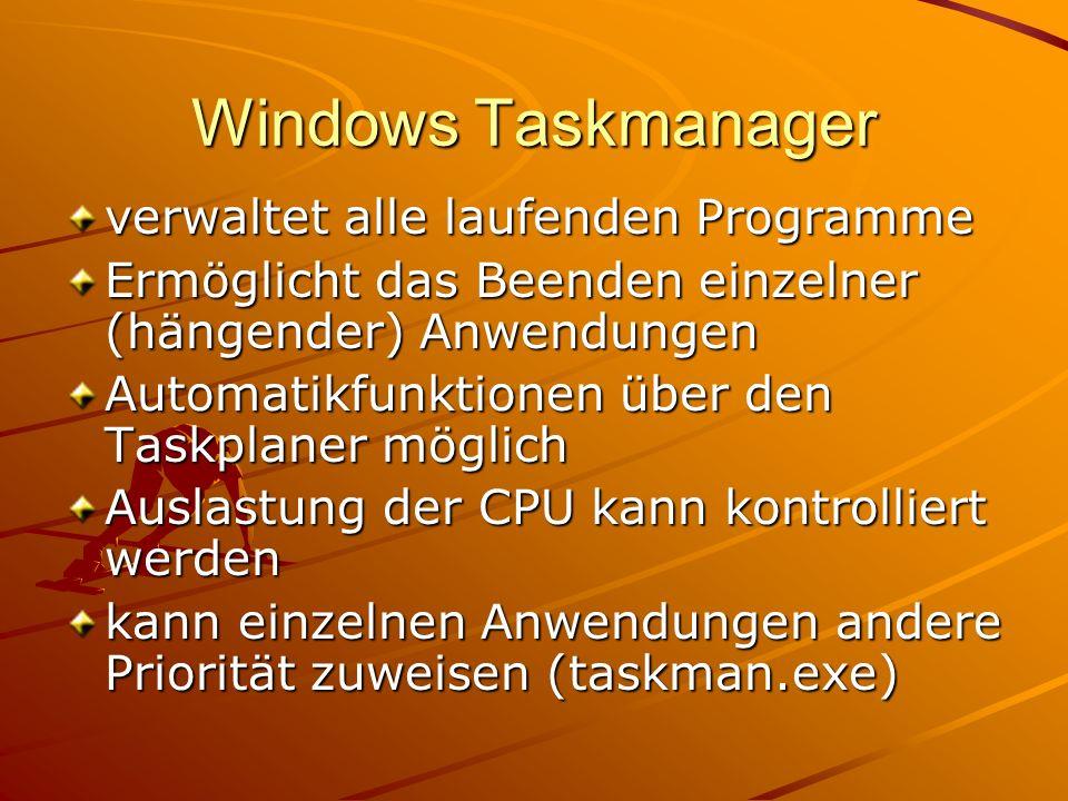 Windows Taskmanager verwaltet alle laufenden Programme