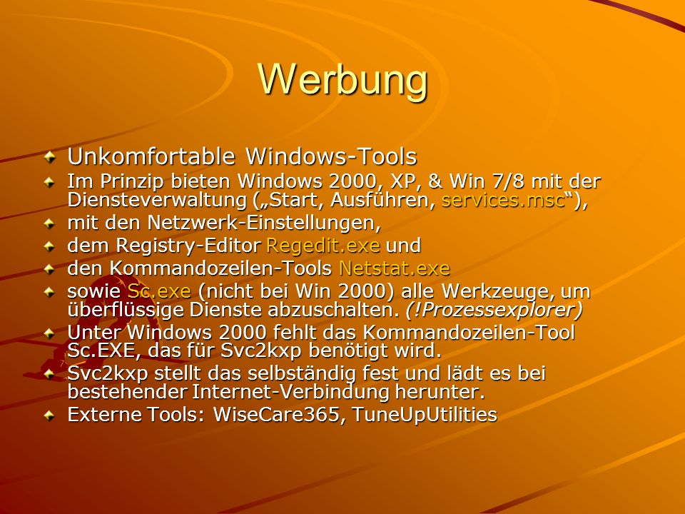 Werbung Unkomfortable Windows-Tools