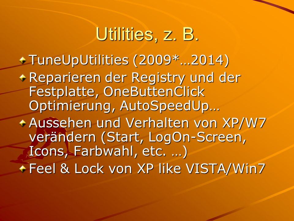 Utilities, z. B. TuneUpUtilities (2009*…2014)