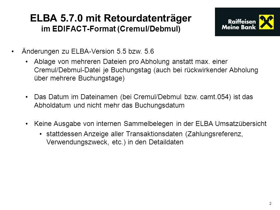ELBA 5.7.0 mit Retourdatenträger im EDIFACT-Format (Cremul/Debmul)