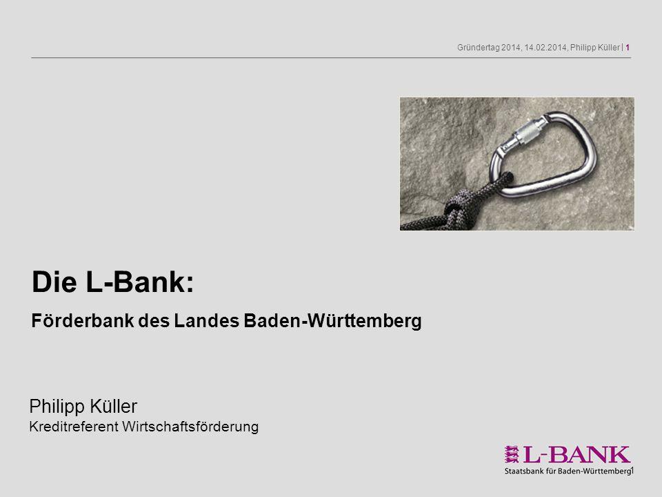 Die L-Bank: Förderbank des Landes Baden-Württemberg