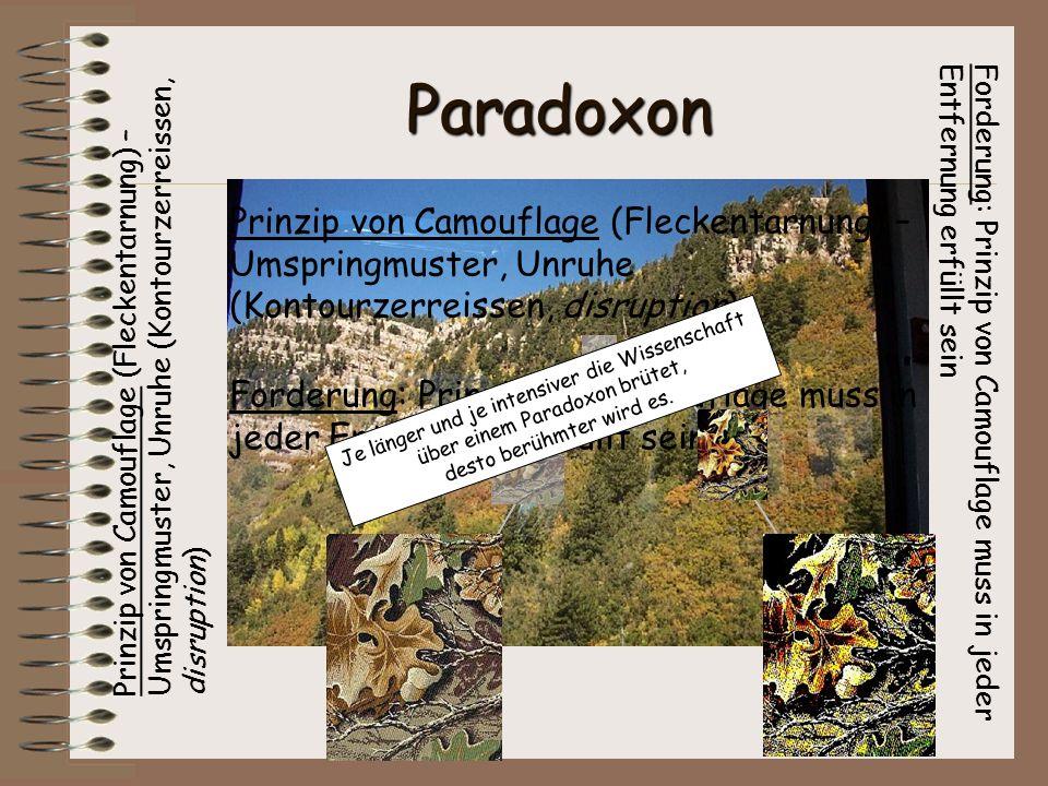 Paradoxon Prinzip von Camouflage (Fleckentarnung) – Umspringmuster, Unruhe (Kontourzerreissen, disruption)