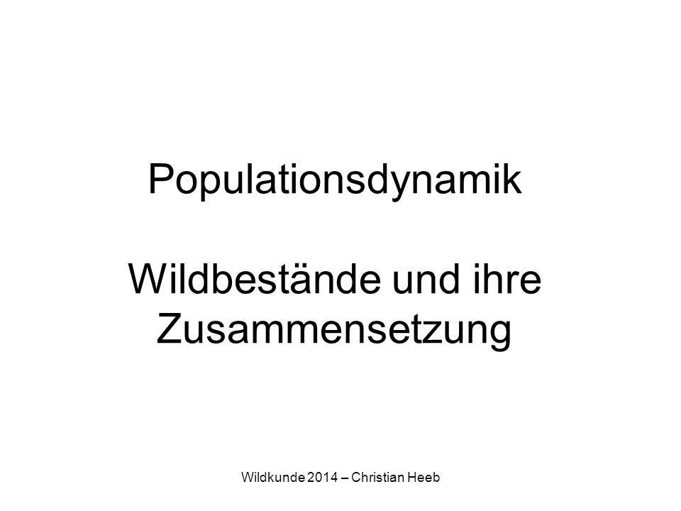 Populationsdynamik Wildbestände und ihre Zusammensetzung