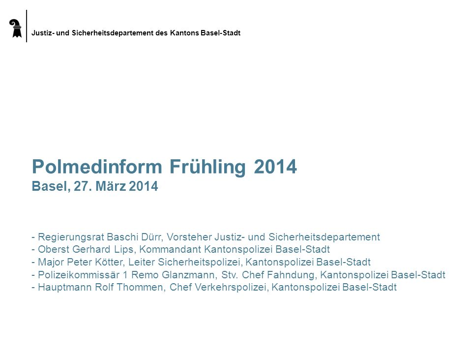 Polmedinform Frühling 2014 Basel, 27. März 2014