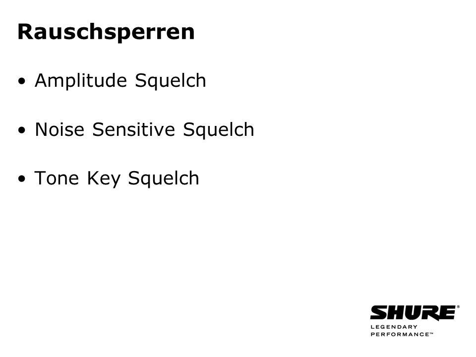 Rauschsperren Amplitude Squelch Noise Sensitive Squelch