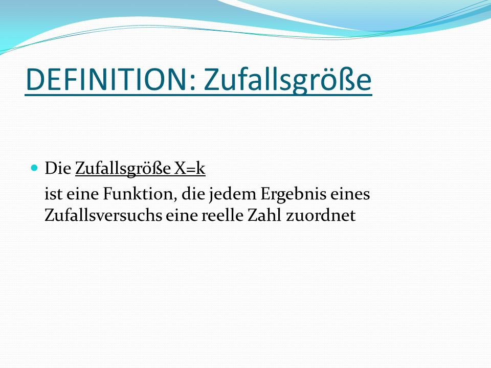 DEFINITION: Zufallsgröße