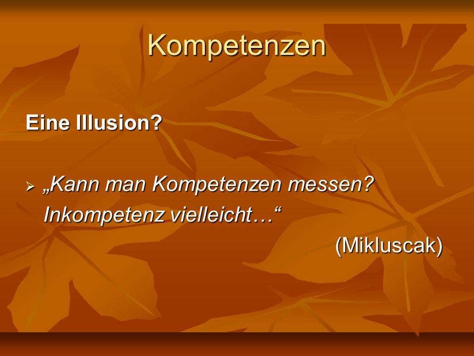 """Kompetenzen Eine Illusion """"Kann man Kompetenzen messen"""