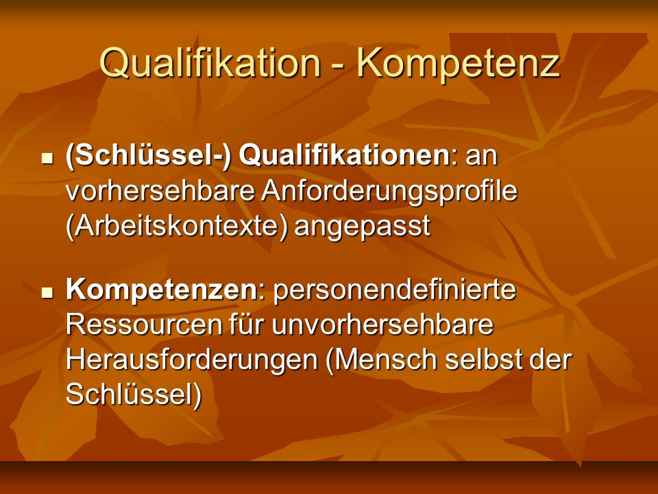 Qualifikation - Kompetenz