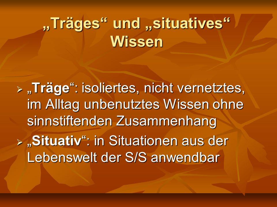 """""""Träges und """"situatives Wissen"""